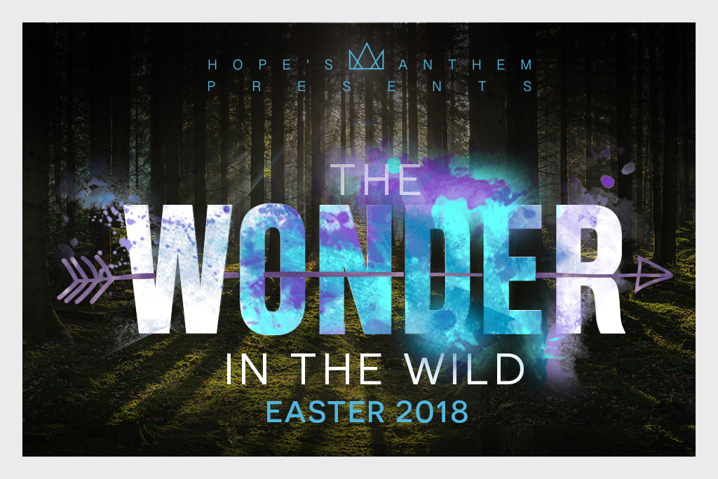 THE WONDER IN THE WILD - EASTER 2018