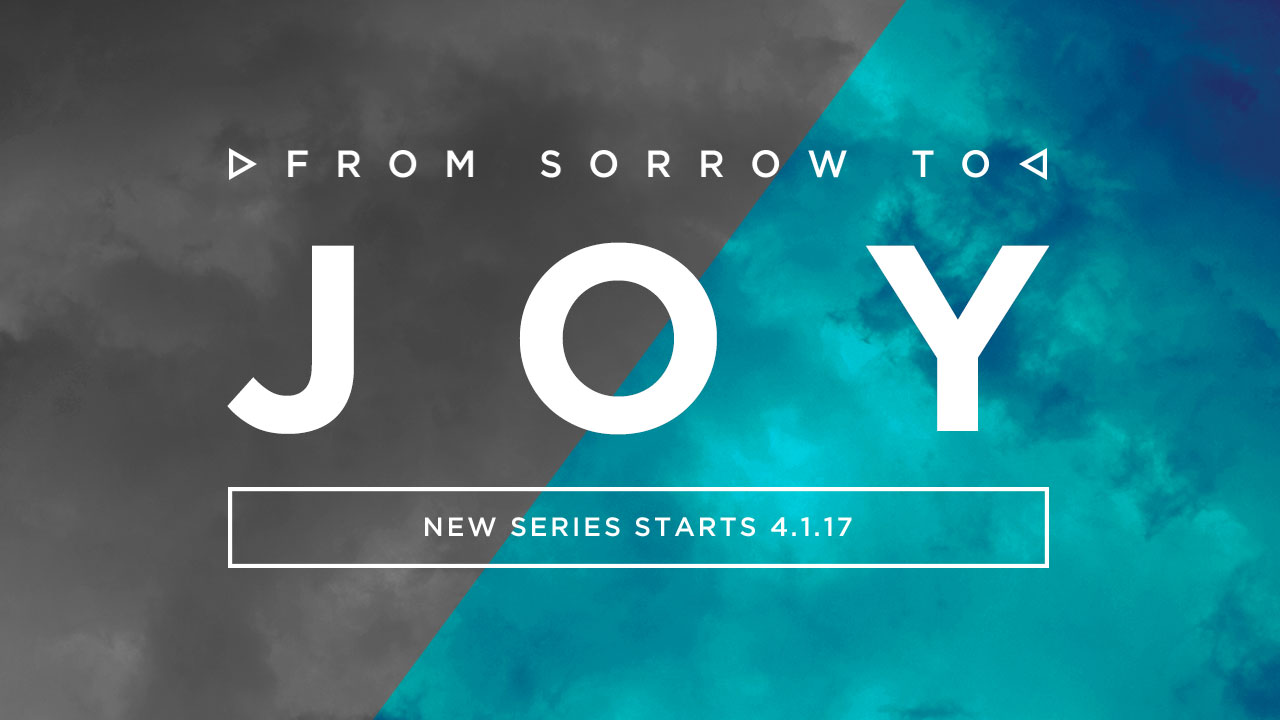 Sorrow To Joy